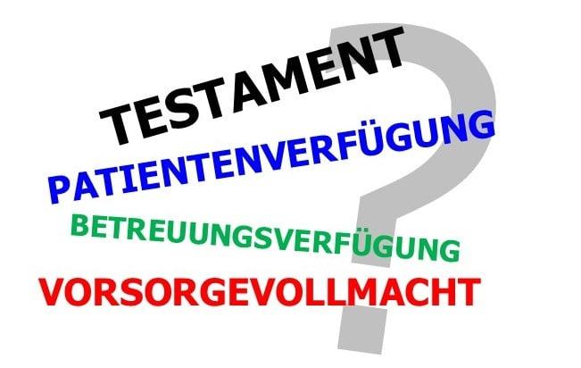 Bild Schriftzug Patientenverfügung Testament Vorsorgevollmacht Betreuungsverfügung