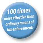 Picture: 100 times more effective than ordinary means of tax enforcement