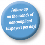 Logo follow-up on thousands of noncompliant taxpayers per da